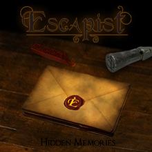 HIDDEN MEMORIES/ESCAPIST