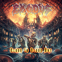 BLOOD IN BLOOD OUT/EXODUS