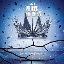 RISE OF THE EMPRESS/WHITE EMPRESS