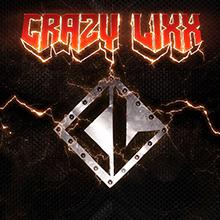 CRAZY LIXX/CRAZY LIXX
