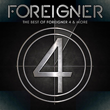 THE BEST OF FOREIGNER 4 & MORE/FOREIGNER