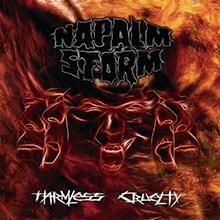 HARMLESS CRUELTY/NAPALM STORM