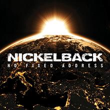 NO FIXED ADDRESS/NICKELBACK