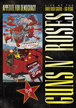 APPETITE FOR DEMOCRACY : LIVE AT THE HARD ROCK CASINO – LAS VEGAS/GUNS N' ROSES