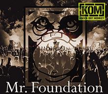 Mr. Foundation/KNOCK OUT MONKEY