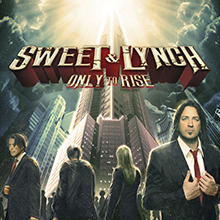 ONLY TO RISE/SWEET & LYNCH