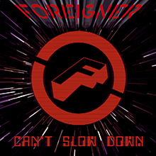 CAN'T SLOW DOWN/FOREIGNER