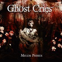 MELUM PRIMUS/GHOST CRIES