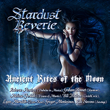 ANCIET RITES OF THE MOON/STARDUST REVERIE
