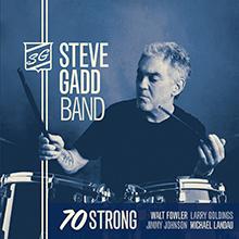 70 STRONG/STEVE GADD BAND