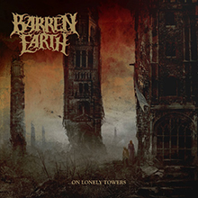 ON LONELY TOWERS/BARREN EARTH