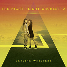 SKYLINE WHISPERS/THE NIGHT FLIGHT ORCHESTRA