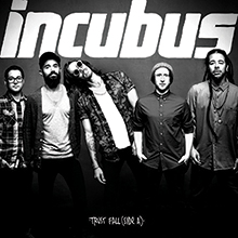 TRUST FALL(SIDE A)/INCUBUS
