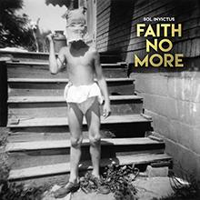 SOL INVICTUS/FAITH NO MORE