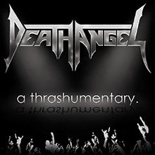A THRASHUMENTARY/DEATH ANGEL
