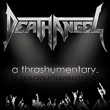 A THRASHUMENTARY/DEATH ANGEL