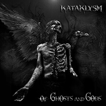 OF GHOSTS AND GODS/KATAKLYSM