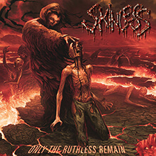 ONLY THE RUTHLESS REMAIN/SKINLESS