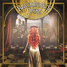 ALL OUR YESTERDAYS/BLACKMORE'S NIGHT