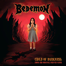 CHILD OF DARKNESS/BEDEMON
