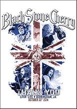 THANK YOU : LIVIN' LIVE – BIRMINGHAM, UK OCTOBER 30TH 2014/BLACK STONE CHERRY