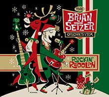 ROCKIN' RUDOLPH/THE BRIAN SETZER ORCHESTRA