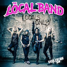 LOCALS ONLY – DARK EDITION/THE LOCAL BAND