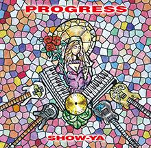 PROGRESS/SHOW-YA