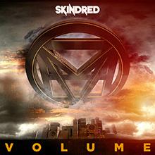 VOLUME/SKINDRED