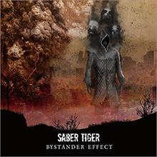BYSTANDER EFFECT/SABER TIGER