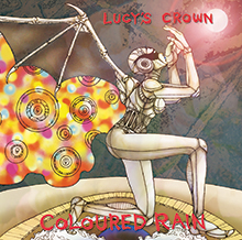 COLOURED RAIN/LUCY'S CROWN