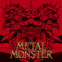 METAL MONSTER/SEX MACHINEGUNS
