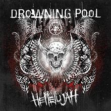 HELLELUJAH/DROWNING POOL