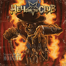 SHADOW OF THE MONSTER/HELL IN THE CLUB