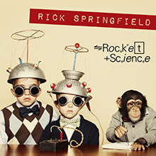 ROCKET SCIENCE/RICK SPRINGFIELD
