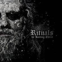 RITUALS/ROTTING CHRIST