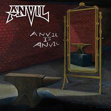 ANVIL IS ANVIL/ANVIL
