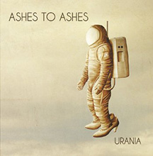 URANIA/ASHES TO ASHES