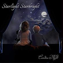 STARLIGHT STARBRIGHT/CANDICE NIGHT