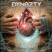 TITANIC MASS/DYNAZTY