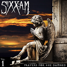 PRAYERS FOR THE DAMNED VOL.1/SIXX:A.M.