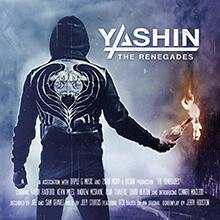 THE RENEGADES/YASHIN