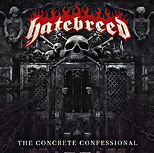 THE CONCRETE CONFESSIONAL/HATEBREED
