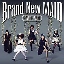 Brand New MAID/BAND-MAID