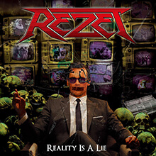 REALITY IS A LIE/REZET