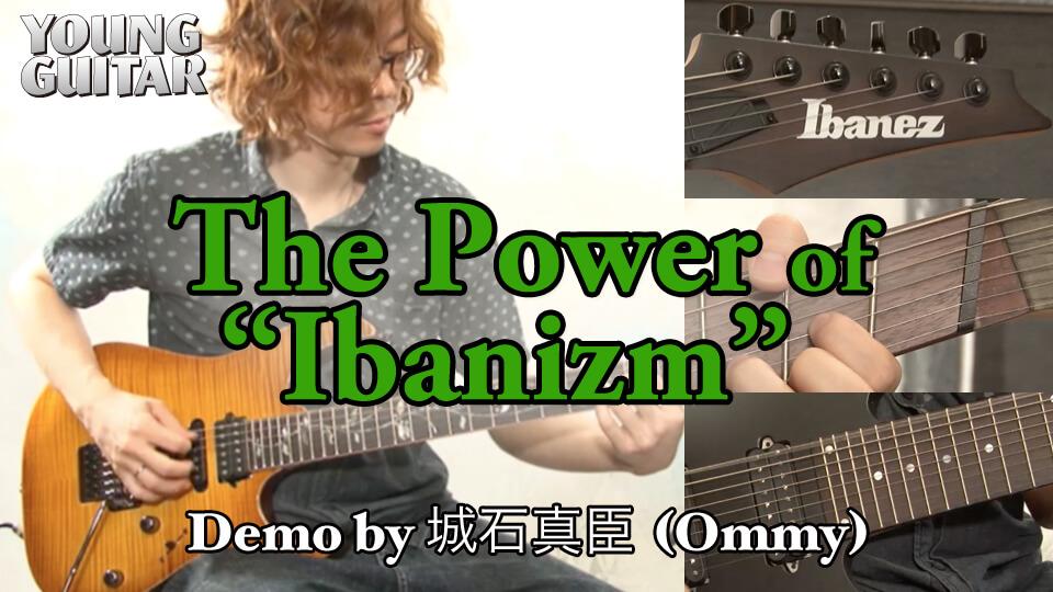 """The Power of """"Ibanizm"""" 現行10モデル試奏動画"""