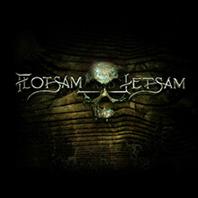 FLOTSAM AND JETSAM/FLOTSAM AND JETSAM