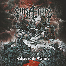 ECHOES OF THE TORTURED/SINSAENUM