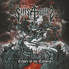 ECHOES OF THE TORTURED/SINSAENUM