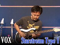 VOX Starstream Type1 スペシャル・デモンストレーション by 大渡 亮